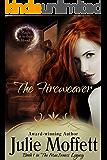 The Fireweaver: Book 1 in The MacInness Legacy