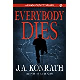Everybody Dies (Jack Daniels and Associates Mysteries Book 8)