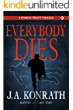 Everybody Dies (Jack Daniels and Associates Mysteries Book 8)