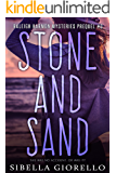 Stone and Sand: Book 3 in the Raleigh Harmon mysteries (The Raleigh Harmon mystery series)