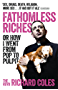 Fathomless Riches: Or How I Went From Pop to Pulpit