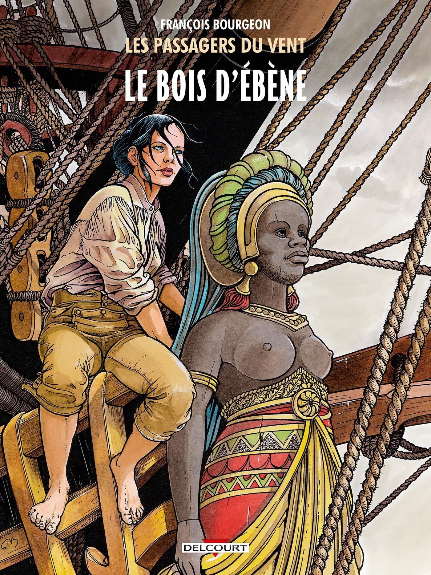 Les Passagers du vent T05: Le Bois d'ébène: Amazon.co.uk: Bourgeon,  François, Bourgeon, François: 9782756062280: Books