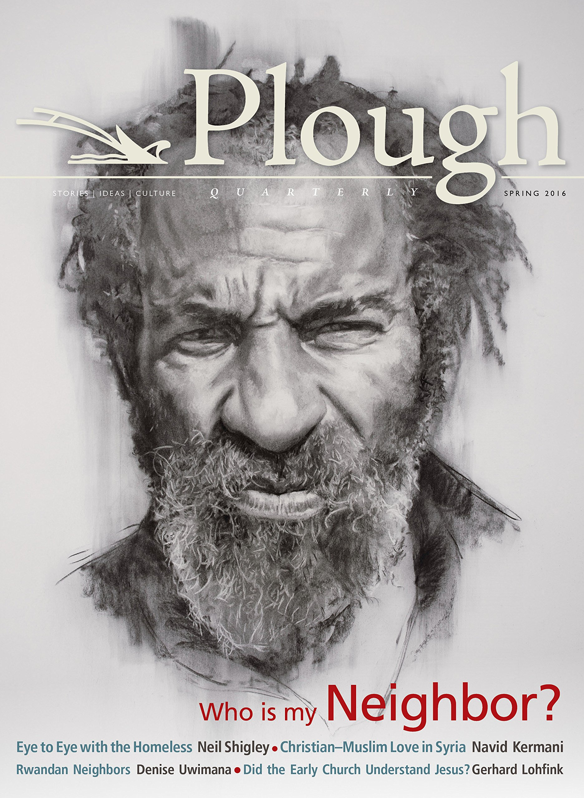 Download Plough Quarterly No. 8: Who Is My Neighbor Text fb2 book
