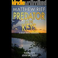 Predator in the Keys: A Logan Dodge Adventure (Florida Keys Adventure Series Book 7)
