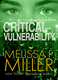 Critical Vulnerability (An Aroostine Higgins Novel Book 1)