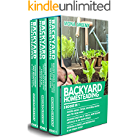 Image for Backyard Homesteading: 3 books in 1 : Making Bread, Cheese, Drinkable Water and Tea from Home + Growing Vegetables, Fruits and Raising Livestock + Growing Flowers and Beekeeping