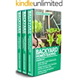 Backyard Homesteading: 3 books in 1 : Making Bread, Cheese, Drinkable Water and Tea from Home + Growing Vegetables, Fruits an