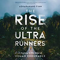 The Rise of the Ultra Runners