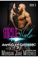 Hell on Heelz (Asphalt Gods MC Book 3) Kindle Edition