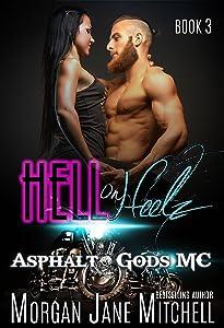 Hell on Heelz (Asphalt Gods MC Book 3)