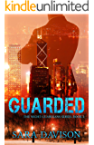 Guarded (The Night Guardians Book 2)