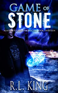Game of Stone: A Novel in the Alastair Stone Chronicles