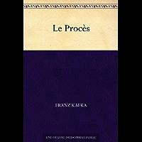 Le Procès (French Edition)
