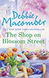 The Shop on Blossom Street (A Blossom Street Novel)