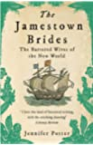 The Jamestown Brides: The Bartered Wives of the New World