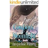 Cowboys & Moonlight: A Sweet Small Town Western Romance (Starlight Cowboys Book 4)