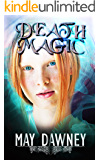 Death Magic (The Veil Chronicles Book 2) (English Edition)