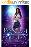 Paranormal Academy: A Limited Edition Paranormal Romance and Reverse Harem Collection