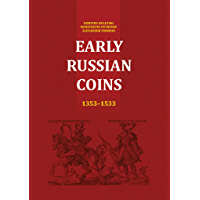 Early Russian Coins (English Edition)