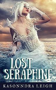 Lost Seraphine (The Seraphine Trilogy #2)