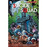 Suicide Squad (2011-2014) Vol. 3: Death is for Suckers (Suicide Squad, New 52 Volume)