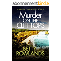 Murder on the Clifftops: An utterly addictive cozy mystery novel (A Melissa Craig Mystery Book 3) (English Edition)