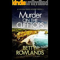 Murder on the Clifftops: An utterly addictive cozy mystery novel (A Melissa Craig Mystery Book 3)