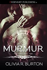 Murmur (A Preternatural PNW Novel Book 4) Kindle Edition