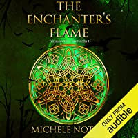 The Enchanter's Flame: The Ellwood Chronicles, Book I