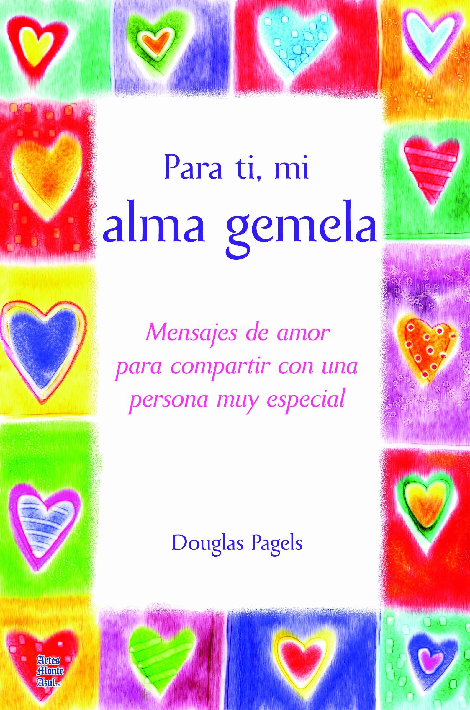 Buy Para Ti Mi Alma Gemela For You My Soul Mate Mensajes De