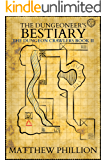 The Dungeoneer's Bestiary (The Dungeon Crawlers Book 2)