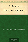 A Girl's Ride in Iceland (English Edition)