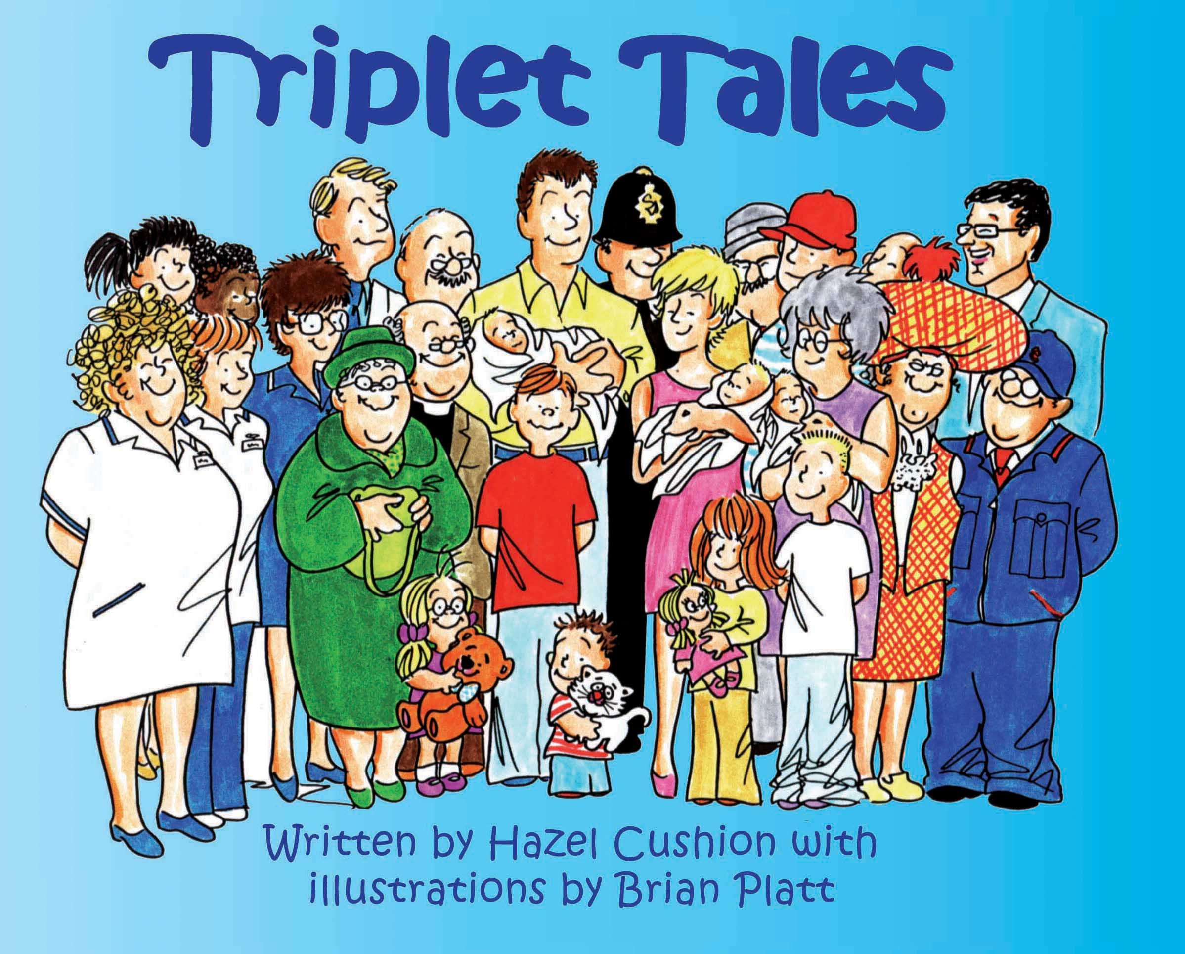 Triplet Tales - a humorous childrens book about the arrival of triplets (English Edition)