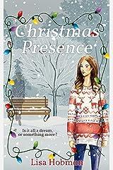 Christmas Presence: A Seaside Escape Christmas Novella Kindle Edition