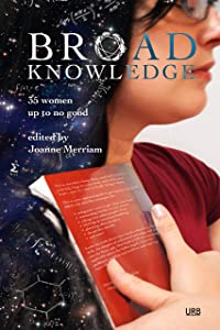 Broad Knowledge: 35 Women Up To No Good
