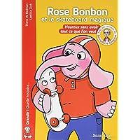 Rose Bonbon et le Skateboard Magique - nvelle edt