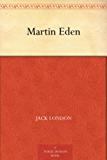 Martin Eden (English Edition)