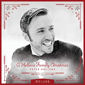 A Hollens Family Christmas Deluxe - A Cappella - Feat. David Archuleta, Home Free, The Piano Guys and more
