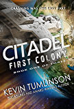 First Colony (Citadel Book 1)