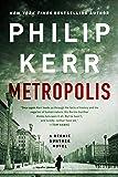 Metropolis (A Bernie Gunther Novel)