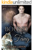 Bound by the Fang: M/M Shifter Mpreg Romance (Black River Pack Book 1)