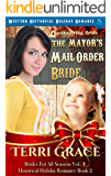 Thanksgiving Bride - The Mayor's Mail Order Bride: Western Historical Holiday Romance (Brides For All Seasons Volume 4…