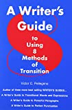 A Writer's Guide to Eight Methods of Transition