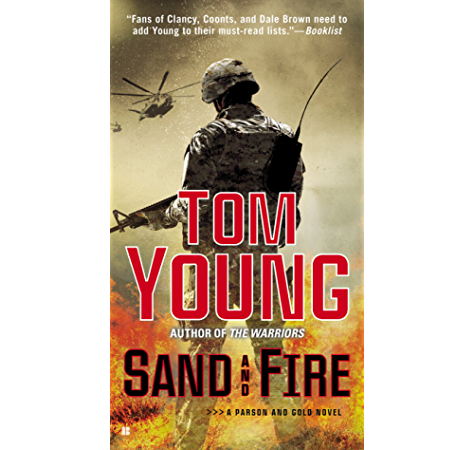 Sand And Fire A Parson And Gold Novel Book 5 Kindle Edition By Young Tom Literature Fiction Kindle Ebooks Amazon Com