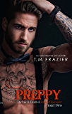 Preppy: The Life and Death of Samuel Clearwater Part TWO (King Series Book 6)