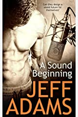 A Sound Beginning Kindle Edition