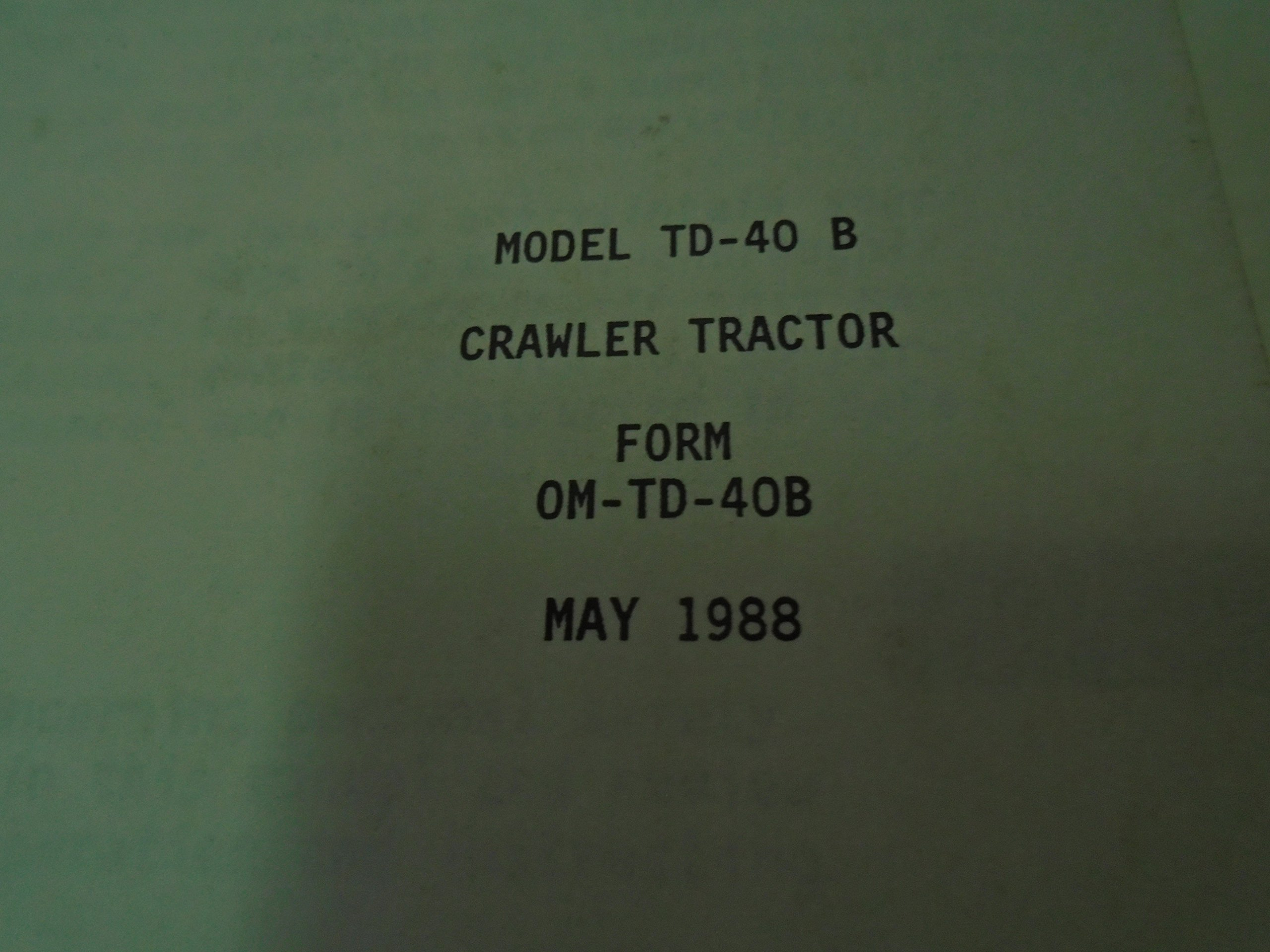 1988 Dresser TD-40B Crawler Tractor Owner Operators Shop