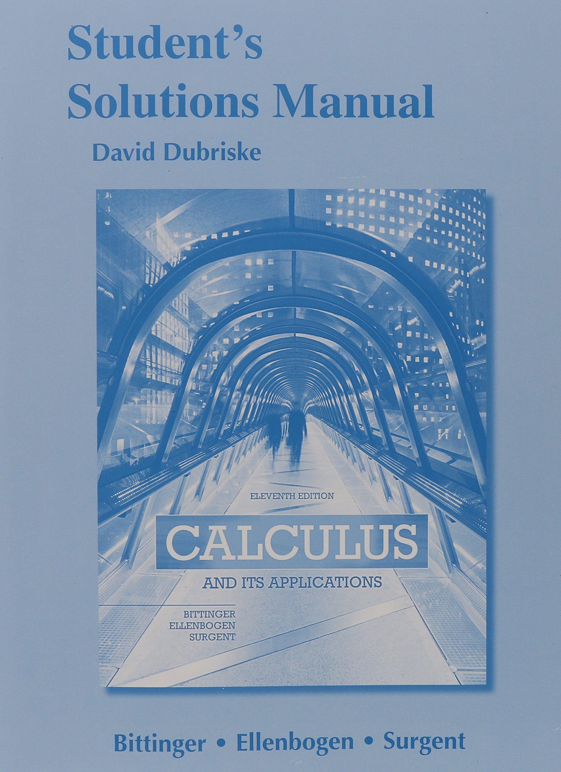 Students Solutions Manual for Calculus and Its Applications: Marvin L.  Bittinger, David J. Ellenbogen, Scott J. Surgent: 9780321999054: Books -  Amazon.ca