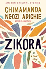 Zikora: A Short Story Kindle Edition