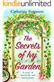 The Secrets of Ivy Garden: A heartwarming and feel-good romance for fans of Holly Martin